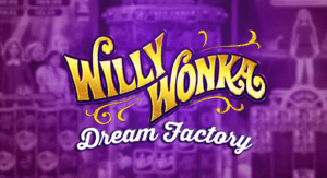 Willy Wonka Dream Factory slots Machine